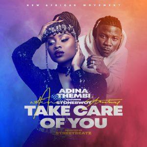 Adina – Take Care Of You Ft. Stonebwoy