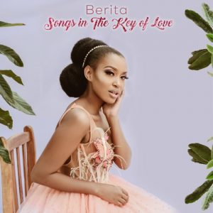 ALBUM: Berita – Songs In The Key Of Love (+Zip File)