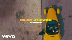 VIDEO: Blaq Jerzee – Onome mp3