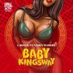 C Blvck ft. Naira Marley – Baby Kingsway
