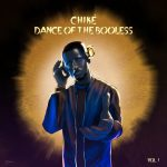 EP: Chike – Dance Of The Booless (Vol. 1) [Zip File]
