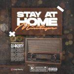 DJ 4Kerty – Stay At Home Mixtape