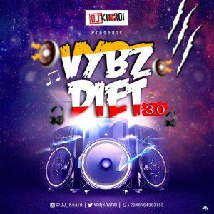 DJ Khardi – VybzDiet 3.0
