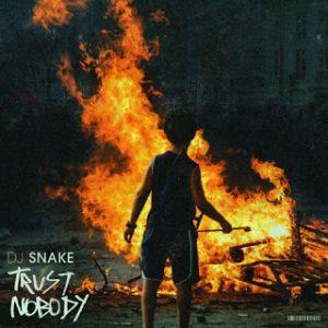 DJ Snake – Trust Nobody mp3 audio free