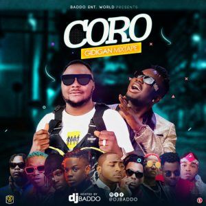 Dj Baddo – Coro Gidigan Mix mp3 audio free