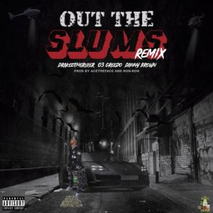 Drakeo The Ruler – Out The Slums (Remix) Ft. Danny Brown & 03 Greedo