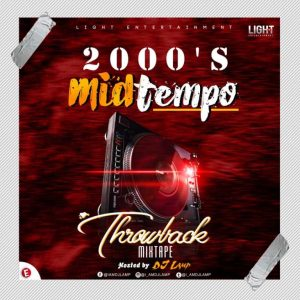 DJ Lamp – 2000's MidTempo (Throwback Mix)