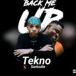 Tekno Ft. Sarkodie – Back Me Up
