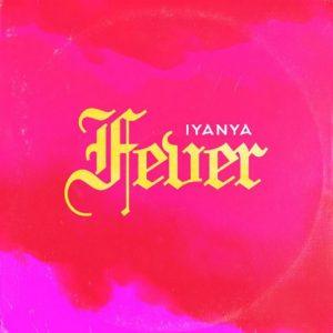 Iyanya – Fever (Prod. Tuzi)
