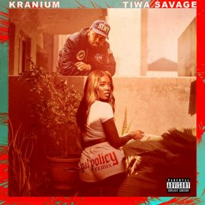 Kranium Ft. Tiwa Savage – Gal Policy (Remix) mp3 audio free