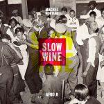 Machel Montano – Slow Wine Ft. Afro B