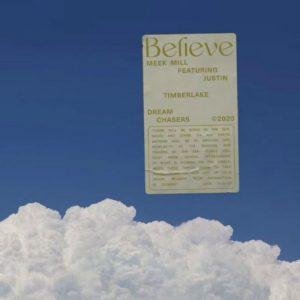 Meek Mill – Believe Ft. Justin Timberlake