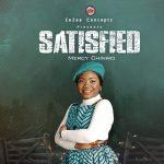 Mercy Chinwo – Satisfied (Full Album Tracks Mp3/zip file)