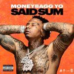 Moneybagg Yo – Said Sum