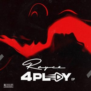 Rayce – 4Play mp3 song
