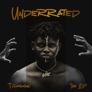EP:-T Classic – Underrated [zip]