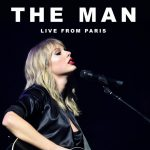 Taylor Swift – The Man (Live From Paris)