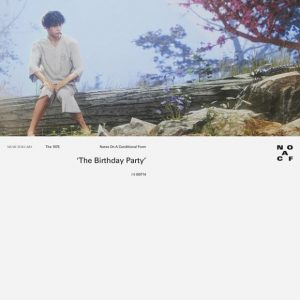 The 1975 – The Birthday Party