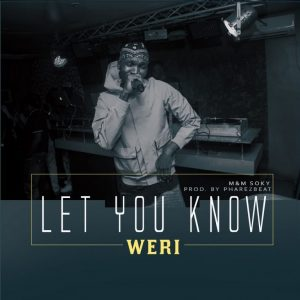 Weri – Let You Know