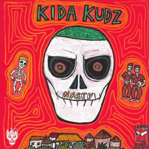 ALBUM: Kida Kudz – Nasty