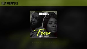 iLLbliss ft. Yemi Alade – Fever mp3 download