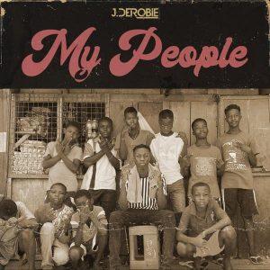 J.Derobie – My People mp3 song free