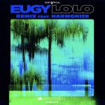 Eugy – Lolo (Remix) Ft. Harmonize