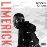 Limerick – WorWor For Nothin