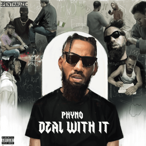 Phyno – Deal With It