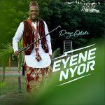 Preye Odede – Eyene Nyor (Marvelous)