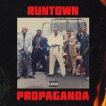 Runtown – Propaganda