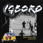 Terry Apala – Igboko ft. Burna Boy
