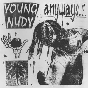 ALBUM: Young Nudy – Anyways[Tracklist+Zip File]