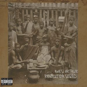 Kwesi Arthur – Revolution Sound