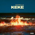 Gasmilla – Keke (Prod. By Babawvdie)