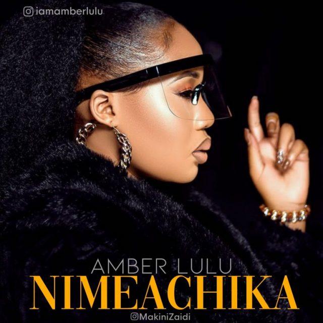 Amber Lulu – Nimeachika Ft. Rolex