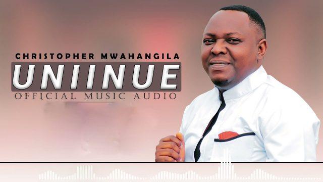 Christopher Mwahangila – Uniinue