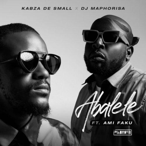 Kabza De Small – Abalele ft. Ami Faku & DJ Maphorisa