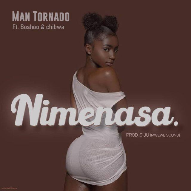 Man Tornado – Nimenasa ft Boshoo & Chibwa