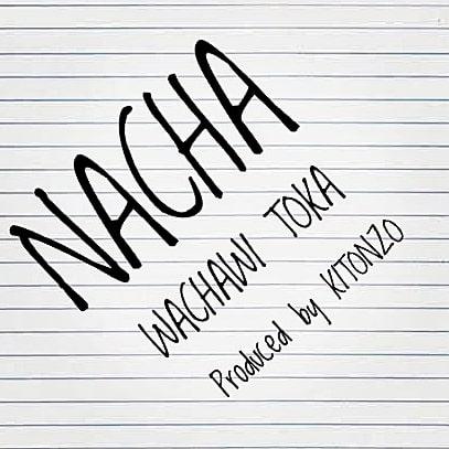Nacha – Wachawi Toka