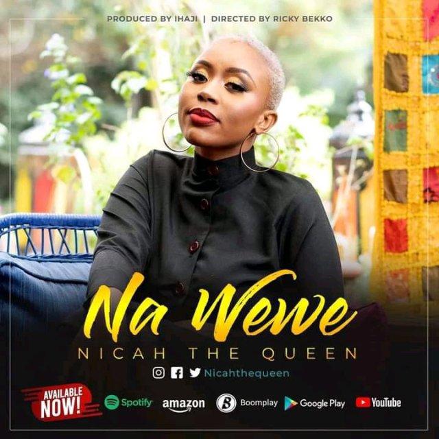 Nicah The Queen – Na Wewe