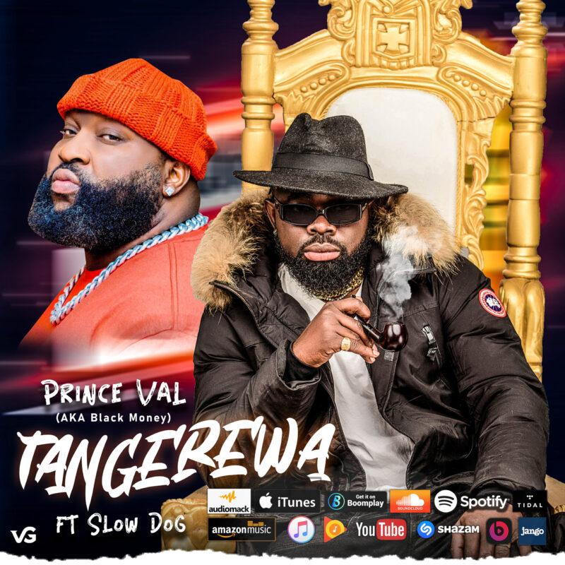 Prince Val – Tangerewa ft Slow Dog