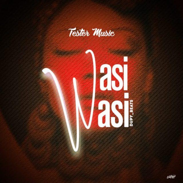 Tester Music – Wasiwasi