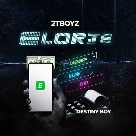 2TBoyz – Elorje Ft. Destiny Boy