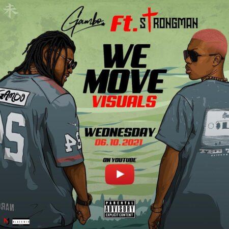 Gambo - We Move Ft Strongman